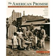 The American Promise, Volume 1 A History of the United States by Roark, James L.; Johnson, Michael P.; Cohen, Patricia Cline; Stage, Sarah; Hartmann, Susan M., 9781319062088