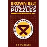 Brown Belt Word Search Puzzles by Donaldson, Samuel A., 9781454912088