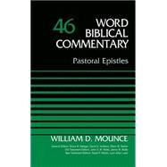 Word Biblical Commentary by Mounce, William D.; Metzger, Bruce M.; Hubbard, David A.; Barker, Glenn W.; Watts, John D. W., 9780310522089