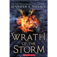 Wrath of the Storm (Mark of the Thief #3) by Nielsen, Jennifer A., 9780545562089