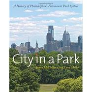 City in a Park by McClelland, James; Miller, Lynn, 9781439912089