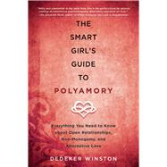 The Smart Girl's Guide to Polyamory 9781510712089N