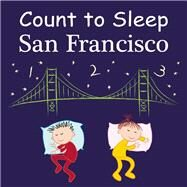Count To Sleep San Francisco by Gamble, Adam; Jasper, Mark; Veno, Joe, 9781602192089