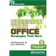 Greening Your Office by Doucette, Jill; Johnson, Lee, 9781770402089