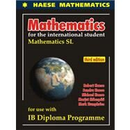 Mathematics SL (3rd edition) by Haese Mathematics, 9781921972089