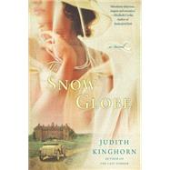 The Snow Globe by Kinghorn, Judith, 9780451472090