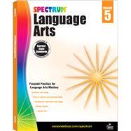 Spectrum Language Arts: Grade 5 by Spectrum, 9781483812090