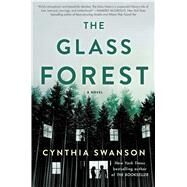 The Glass Forest A Novel by Swanson, Cynthia, 9781501172090