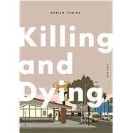 Killing and Dying by Tomine, Adrian, 9781770462090