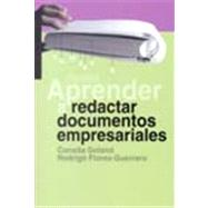 Aprender a redactar documentos empresariales / Learn to Write Business Documents by Golano, Conxita; Flore, G. R., 9788449312090