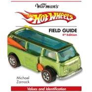 Warman's Hot Wheels Field Guide by Zarnock, Michael, 9781440232091