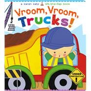 Vroom, Vroom, Trucks! by Katz, Karen, 9781481442091