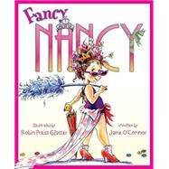 Fancy Nancy by O'Connor, Jane, 9780060542092