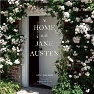 At Home With Jane Austen by Wilson, Kim, 9780789212092