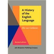 A History of the English Language by Gelderen, Elly Van, 9789027212092