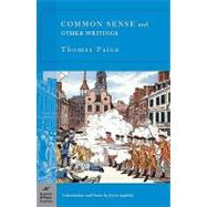 Common Sense and Other Writings (Barnes & Noble Classics Series) by Paine, Thomas; Appleby, Joyce; Appleby, Joyce, 9781593082093