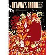 Octavia's Brood by Imarisha, Walidah; Brown, Adrienne Maree; Thomas, Sheree Renee, 9781849352093