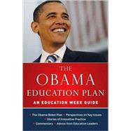 The Obama Education Plan An Education Week Guide by Unknown, 9780470482094