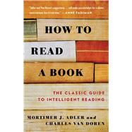 How to Read a Book by Adler, Mortimer J.; Van Doren, Charles, 9780671212094