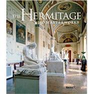 The Hermitage: 250 Masterworks by Hermitage Museum; Piotrovsky, Mikhail, 9780847842094