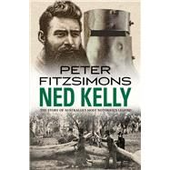 Ned Kelly by Fitzsimons, Peter, 9780857982094