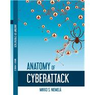 Anatomy of a Cyberattack by Niemelä, Mikko, 9781483562094