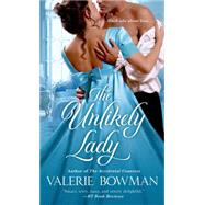 The Unlikely Lady by Bowman, Valerie, 9781250042095
