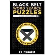 Black Belt Word Search Puzzles by Donaldson, Samuel A., 9781454912095