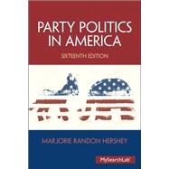 Party Politics in America by Herschey; Marjorie Randon, 9780205992096