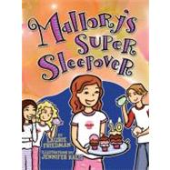 Mallory's Super Sleepover 16 by Friedman, Laurie B.; Kalis, Jennifer, 9781467702096