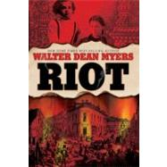 Riot by Myers, Walter Dean, 9781606842096