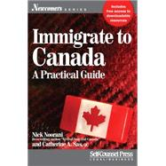 Immigrate to Canada by Noorani, Nick; Sas, Catherine A., 9781770402096