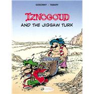 Iznogoud and the Jigsaw Turk by Goscinny, Rene; Tabary, Jean, 9781849182096