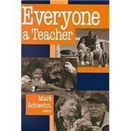 Everyone a Teacher by Schwehn, Mark R., 9780268042097