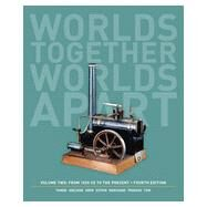 Worlds Together, Worlds Apart: From 1000 CE to the Present Vol. B by Tignor, Robert; Adelman, Jeremy; Aron, Stephen; Kotkin, Stephen; Marchand, Suzanne, 9780393922097