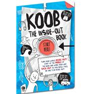 The Inside-Out Book Turn Your World Inside Out! by Unknown, 9781783122097