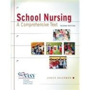 School Nursing: A Comprehensive Text by Selekman, Janice, 9780803622098