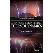 Advanced Engineering Thermodynamics by Bejan, Adrian, 9781119052098