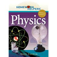 Homework Helpers: Physics, Revised Edition by Curran, Greg, 9781601632098
