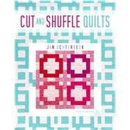 Cut And Shuffle Quilts by Ochterbeck, Jan, 9781604602098