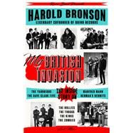 My British Invasion by Bronson, Harold, 9781945572098
