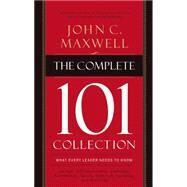 The Complete 101 Collection by Maxwell, John C., 9780718022099