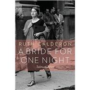 A Bride for One Night: Talmud Tales by Calderon, Ruth; Kurshan, Ilana, 9780827612099
