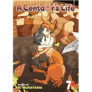 A Centaur's Life Vol. 7 by Murayama, Kei, 9781626922099