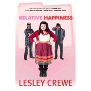Relative Happiness by Crewe, Lesley, 9781771082099