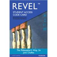 REVEL for  The Philosopher's Way Thinking Critically About Profound Ideas -- Access Card by Chaffee, John, 9780133882100