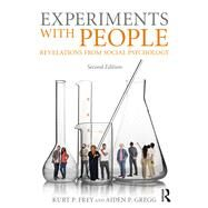 Experiments With People: Revelations From Social Psychology, 2nd Edition by Frey; Kurt P., 9781138282100