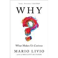 Why? by Livio, Mario, 9781476792101