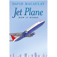 Jet Plane by Macaulay, David; Keenan, Sheila, 9781626722101