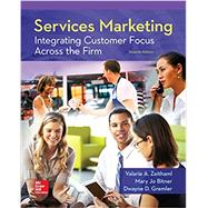 Services Marketing: Integrating Customer Focus Across the Firm by Zeithaml, Valarie; Bitner, Mary Jo; Gremler, Dwayne, 9780078112102